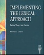Tapa del libro Implementing The Lexical Approach: Putting Theory Into Practice
