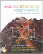 Tapa del libro Analisis Estadistico Multivariable, un Enfoque Teorico y Practico
