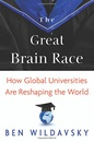 Tapa del libro The Great Brain Race: How Global Universities Are Reshaping The World