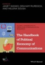 Tapa del libro The Handbook Of Political Economy Of Communications