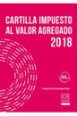 Tapa del libro Cartilla Impuestos al Valor Agregado 2018